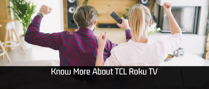 TCL Roku TV Features