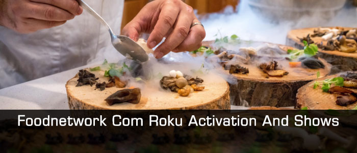Activate FoodNetwork com Roku