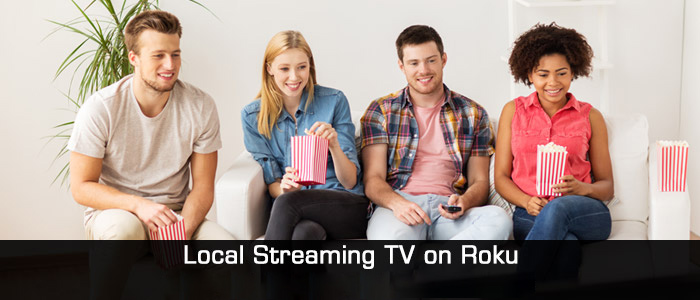 Watch Local TV Streaming on Roku