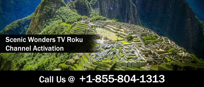 Scenic Wonders TV Roku Channel Activation