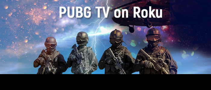 PUBG TV on Roku